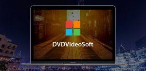 DVDVideoSoft Crack + Premium Key 2021 [100% Working] Free Download
