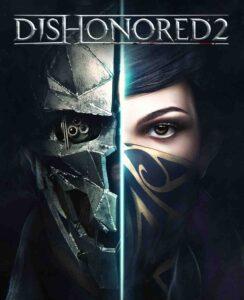 Dishonored Best Crack Torrent Version Full 2021 Free Download